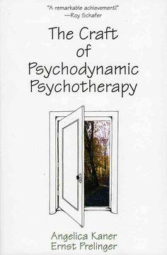 The Craft of Psychodynamic Psychotherapy