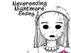 Neverending Nightmare Ending I