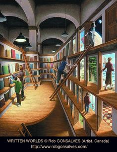 WRITTEN WORLDS © Rob GONSALVES (Artist. Canada). Magical Realism, Illusions. Truly, our public libraries open the doors to new and wonderful worlds! Read! - pfb   Copyright law requires that you credit the artist. List/Link directly to artist's website.  HOW TO FIND the ORIGINAL WEB SITE of an image: http://pinterest.com/pin/86975836525507659/ ATTRIBUTION & COPYRIGHT LAW REQUIREMENTS: http://pinterest.com/pin/86975836525792650/  The Golden Rule: http://pinterest.com/pin/86975836525355452/
