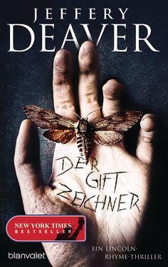 Jeffery Deaver: Der Giftzeichner. Blanvalet Verlag (Gebundenes Buch, Psychothriller)