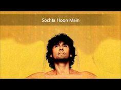 Sochta Hoon Main (Classically Mild) - Sonu Nigam