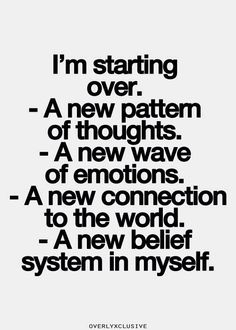 Starting over... could be exactly what you need. It's good to start over fresh sometimes. Less is in front and more good is ahead.