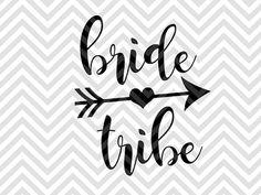 Bride Tribe wedding bachelorette party shirt arrow koozie future mrs SVG file - Cut File - Cricut projects - cricut ideas - cricut explore - silhouette cameo projects - Silhouette projects  by KristinAmandaDesigns