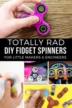 Totally Rad DIY FIdget Spinners for Little Makers and Engineers