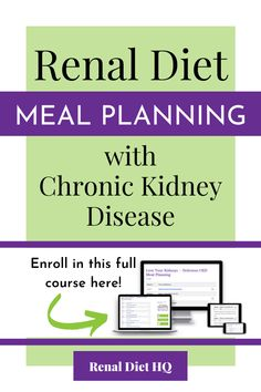 Want to know how to create a renal diet meal plan for chronic kidney disease that fits perfectly in your life? Stop stressing about what to eat + learn how to create delicious renal diet meal plans in just 15 minutes a week! Enroll in this course by a renal diet expert + registered dietitian here + learn how easy renal diet meal planning with CKD can be! | Kidney Disease Diet Products | Renal Diet Education | Kidney Diet Meal Prep #ChronicKidneyDisease #KidneyDisease #RenalDiet #CKD #KidneyDiet