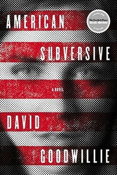 American Subversive by David Goodwillie