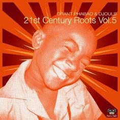 #158 Grant Phabao & Djouls - 21st Century Roots Vol.5