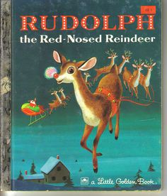 Vintage Rudolph The Red Nose Reindeer Children's Book by VintageTinsel, via Flickr