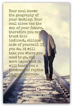 Your soul knows the geography of your destiny. #SoulSunday