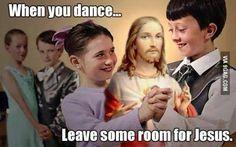 Leave some room for Jesus. Bwahahahaha!