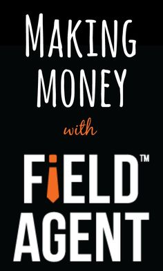 Making Easy Money With The Field Agent AppDo you want to get paid for carrying out simple tasks? If that's a yes I hear then the money making app from Field Agent is right up your street. Make Easy Money, Make Money From Home, Make Money Online, How To Make, Earn Extra Income, Extra Money, Extra Cash, Money Tips, Money Saving Tips