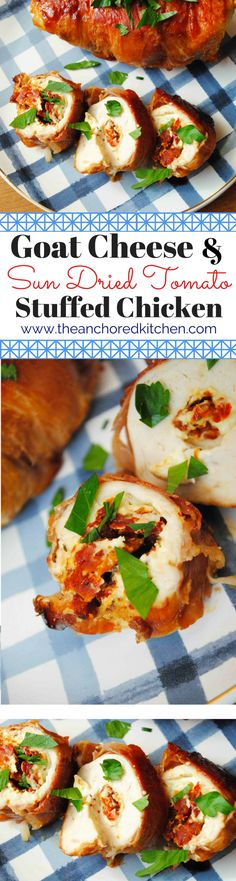 Goat Cheese & Sun Dried Tomato Stuffed Chicken - The Anchored Kitchen