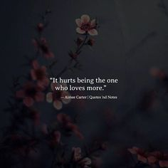 It hurts being the one who loves more.  Aimee Carter via (http://ift.tt/2oN8X1n)