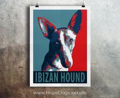 Ibizan Hound Dog - Pop Art - Customizable - Political Poster Parody - Digital Download Printable