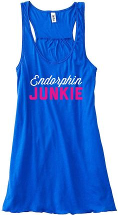 Endorphin Junkie Work Out Train Gym Tank Top by sunsetsigndesigns