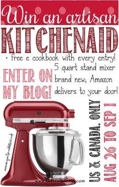 Giveaway for an Aritsan KitchenAid Mixer starts today! Enter through September 1.