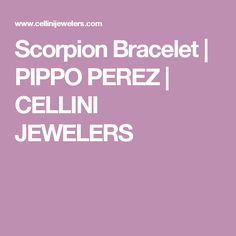 Scorpion Bracelet | PIPPO PEREZ | CELLINI JEWELERS