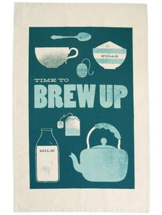 brew up tea towel ♥