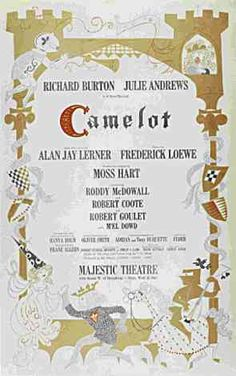 Camelot with Richard Burton Chicago  of Richard Burton, Richard Harris I liked David McCullum the best