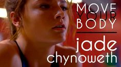 Jade Chynoweth - Move Your Body (Dance Compilation)