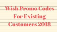 90 off wish promo code march wish free shipping promo code 2018 september 2018 100 working top rated wish promo code wish coupons fandeluxe Images