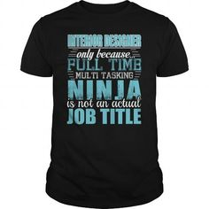 Interior Designer Only Because Freaking Awesome Is Not An Is Not An Official Job Title T Shirts, Hoodie Sweatshirts
