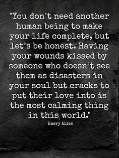 You don't need another human being to make your life complete..