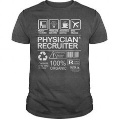 AWESOME TEE FOR PHYSICIAN RECRUITER T-SHIRTS, HOODIES, SWEATSHIRT (22.99$ ==► Shopping Now)