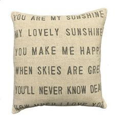 You Are My Sunshine Pillow by Sugarboo Designs :: Throw Pillows Linen Pillows, Decorative Pillows, Throw Pillows, Cushions, Sewing Pillows, Decorative Accents, Linen Fabric, Accent Pillows, Decorative Items