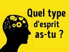 Type d'esprit : Qu'est-ce qui vous motive ? Les émotions ? La logique ? La créativité, peut-être ? Réponds aux 10 questions suivantes et découvre-le.