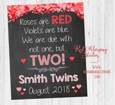 day photoshoot baby and mom Valentines Day Twins Announcement sign. new babies. roses are red. photo day photoshoot baby and mom Twin Baby Announcements, Twins Announcement, Valentines Pregnancy Announcement, Birth Photos, Third Baby, After Baby, First Time Moms, Mom And Dad, Red Roses