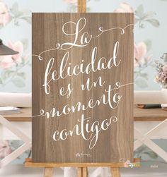 """Cartel con el mensaje """"La Felicidad es un momento contigo"""". Vinilo sobre madera Tamaño 40x60 cms"""