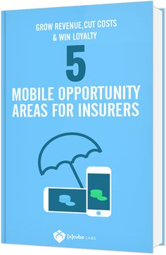 ebook : 5 Mobile opportunities areas for insurers Opportunity, Insight, Ebooks, Technology, Tech, Engineering