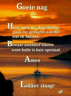 Jesus Photo, Evening Quotes, Good Night Blessings, Goeie Nag, Angel Prayers, Goeie More, Afrikaans Quotes, Good Night Quotes, Special Quotes