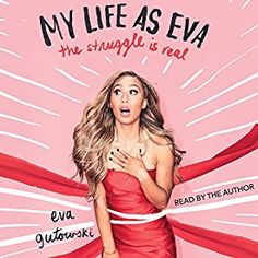 My Life as Eva : The Struggle Is Real by Eva Gutowski Hardcover) for sale online My Life As Eva, Youtuber Books, Books To Read, My Books, Teen Books, Eva Gutowski, Brent Rivera, Embarrassing Moments, Celebrity