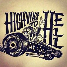 HIGH WAY TO HELL !!!!!!!