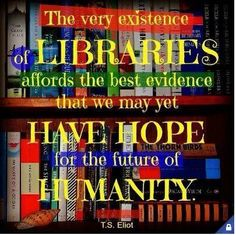 Libraries = hope