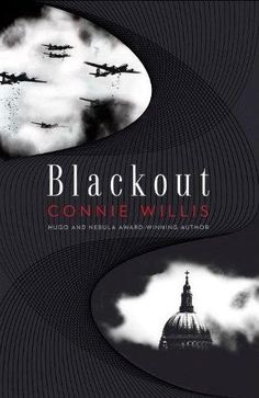 Cindy's Book Club: My Review of Blackout and All Clear by Connie Willis