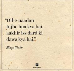 Dawa tho mere p.j hai. Desi Quotes, Hindi Quotes On Life, Urdu Quotes, Poetry Quotes, Quotations, Life Quotes, Qoutes, Urdu Poetry Ghalib, Poetry Hindi