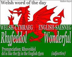 #Welsh word of the day: Rhyfeddol/ #Wonderful
