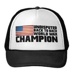 Undisputed world war champions hat Funny Hats, American Pride, American Flag, Funny Picture Quotes, World War, Cowboy Hats, Chill, Champion, Baseball Hats
