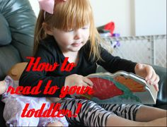 Easy tips and tricks you can follow to make reading to your toddler fun and educational. How to!