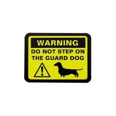 Dachshund Funny Guard Dog Warning Vinyl Magnet by jennsdoodleworld