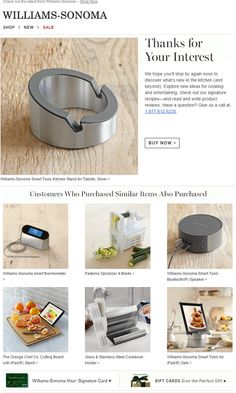 Williams Sonoma Abandon Browse email, hours after viewing the product.