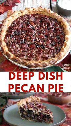 Deep Dish Pecan Pie Video This Deep Dish Pecan Pie is a gloriously gooey pie, packed with toasted pecans and chunks of chocolate. For serious pie lovers only! Homemade Pecan Pie, Best Pecan Pie, Tart Recipes, Baking Recipes, Sweet Recipes, Pecan Bars, Mini Pecan Pies, Pecan Pie Cheesecake, Toasted Pecans