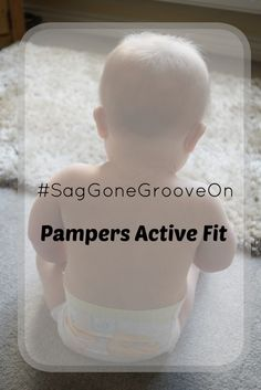 #SagGoneGrooveOn - testing Pampers Active Fit with our little crawler
