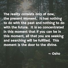 Osho on the present