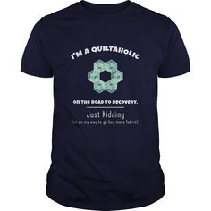 (New Tshirt Choose) Im A Quiltaholic Great Gift For Any Quilt Lover [Tshirt design] Hoodies, Tee Shirts