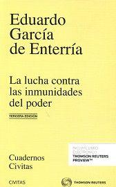 La lucha contra las inmunidades del poder en el derecho administrativo: (poderes discrecionales, poderes de gobierno, poderes normativos). 2016