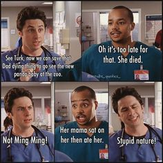 JD and Turk. Scrubs Quotes